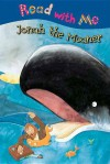 Jonah the Moaner (Read with Me (Make Believe Ideas)) - Nick Page, Claire Page