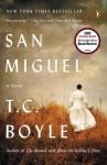 San Miguel - T.C. Boyle