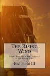 The Rising Wind - Ken Floro III