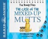 The Case of the Mixed-Up Mutts: The Buddy Files - Dori Hillestad Butler