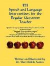RTI: Speech and Language Interventions for the Regular Classroom Teacher - Sherri Dobbs Santos