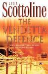 The Vendetta Defence - Lisa Scottoline