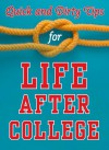 Quick and Dirty Tips for Life After College - Mignon Fogarty, Monica Reinagel, Stever Robbins, Ben Greenfield, Sanaz Majd, Laura Adams, Adam Freedman, Richie Frieman, Jason Marshall, Lisa Marshall, Amanda Thomas