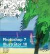 Photoshop 7 & Illustrator 10 - Dave Cross, Barry Huggins, Vicki Loader