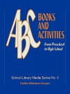 ABC Books and Activities: From Preschool to High School - Cathie Hilterbran Cooper