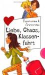 Liebe, Chaos, Klassenfahrt - Irene Zimmermann, Hans-Günther Zimmermann