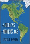 The Americas in the Modern Age - Lester D. Langley