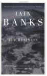 The Business: A Novel - Iain Banks