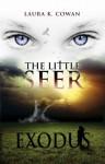Exodus (The Little Seer, #1) - Laura K. Cowan
