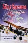 The Skull Squadron: The Air War Stories Of Lester Dent - Lester Dent, Tom Roberts, Will Murray, Rudolph Belarski