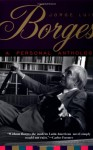 A Personal Anthology - Jorge Luis Borges, Anthony Kerrigan