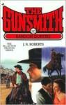 The Gunsmith #247: Random Gunfire - J.R. Roberts