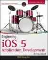 Beginning iOS 5 Application Development - Wei-Meng Lee