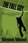 The Fall Guy - Simon Wood