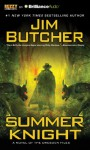 Summer Knight - Jim Butcher, James Marsters