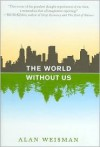World Without Us - Alan Weisman