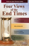 Four Views of the End Times: Views on Jesus' Second Coming - Timothy Paul Jones