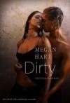 Dirty (German Edition) - Megan Hart, Tess Martin