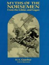 Myths of the Norsemen: From the Eddas and Sagas - H.A. Guerber