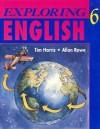 Exploring English 6 - Tim Harris, Allan Rowe