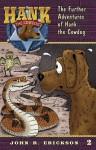 The Further Adventures of Hank the Cowdog (Hank the Cowdog (Quality)) - John R. Erickson, Gerald L. Holmes