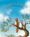 Peace on Earth: A Child's Book of Poems and Prayers for Peace - Sophie Piper, Giuliano Ferri