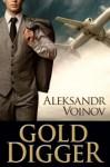 Gold Digger - Aleksandr Voinov