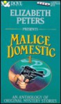 Malice Domestic 1: An Anthology of Original Mystery Stories - Elizabeth Peters, Richard Gilliland, Mary Catlett, Janet LaPierre