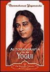 Autobiografia de Un Yogui - Paramahansa Yogananda, W.Y. Evans-Wentz
