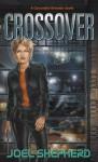 Crossover (Crossover Series) - Joel Shepherd
