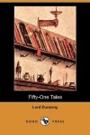 Fifty-One Tales - Lord Dunsany