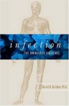 Infection: The Uninvited Universe - Gerald N. Callahan