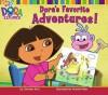 Dora's Favorite Adventures! - Christine Ricci