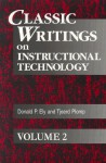 Classic Writings on Instructional Technology - Donald P. Ely, Tjeerd Plomp
