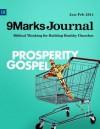 Prosperity Gospel - Grant Retief, Sean DeMars, David Jones, Jonathan Baer, John Piper, David Schrock, Miguel Nunez, Sugel Michelén, Jonathan Leeman, Bobby Jamieson