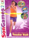 Songames Teacher Book: Preteen--Ages 10 to 12--Grades 5 and 6 - Gospel Light Publications