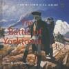 The Battle of Yorktown - Dennis Brindell Fradin