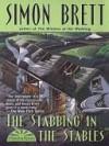 The Stabbing in the Stables (Fethering, #7) - Simon Brett