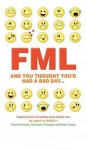FML: And You Thought You'd Had a Bad Day - Maxime Valette, Guillaume Passaglia, Didier Guedj