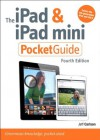 The iPad and iPad mini Pocket Guide (4th Edition) (Peachpit Pocket Guide) - Jeff Carlson