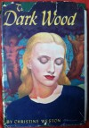 The Dark Wood - Christine Weston