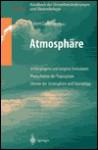 Handbuch Der Umweltveranderungen Und Okotoxikologie: Band 1a: Atmosphare Anthropogene Und Biogene Emissionen Photochemie Der Troposphare Chemie Der Stratosphare Und Ozonabbau - Robert Guderian