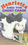 Henrietta And The Ghost Chase - Stan Cullimore, John Farman