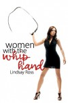 Women with the Whip Hand - Lindsay Ross