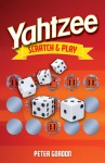 YAHTZEE Scratch & Play - Peter Gordon