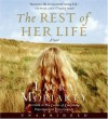 The Rest of Her Life - Laura Moriarty, Julia Gibson