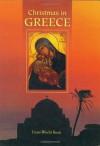 Christmas in Greece (Christmas Around the World) (Christmas Around the World Series) - World Book