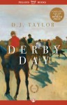 Derby Day: A Novel - D.J. Taylor