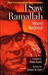 I Saw Ramallah - Mourid Barghouti, مريد البرغوثي, Ahdaf Soueif, Edward W. Said
