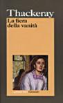 La fiera delle vanità - William Makepeace Thackeray, Riccardo Mainardi